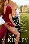 Book cover for How to Lose a Duke in Ten Days (What Happens in Scotland, #1)
