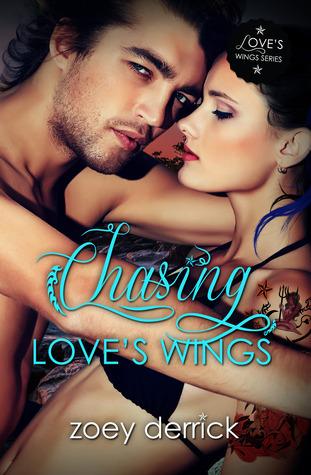 Chasing Love's Wings (Love's Wings, #2)