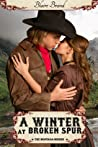 A Winter At Broken Spur by Blaire Brand