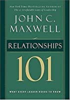 Relationships 101 (Maxwell, John C.)