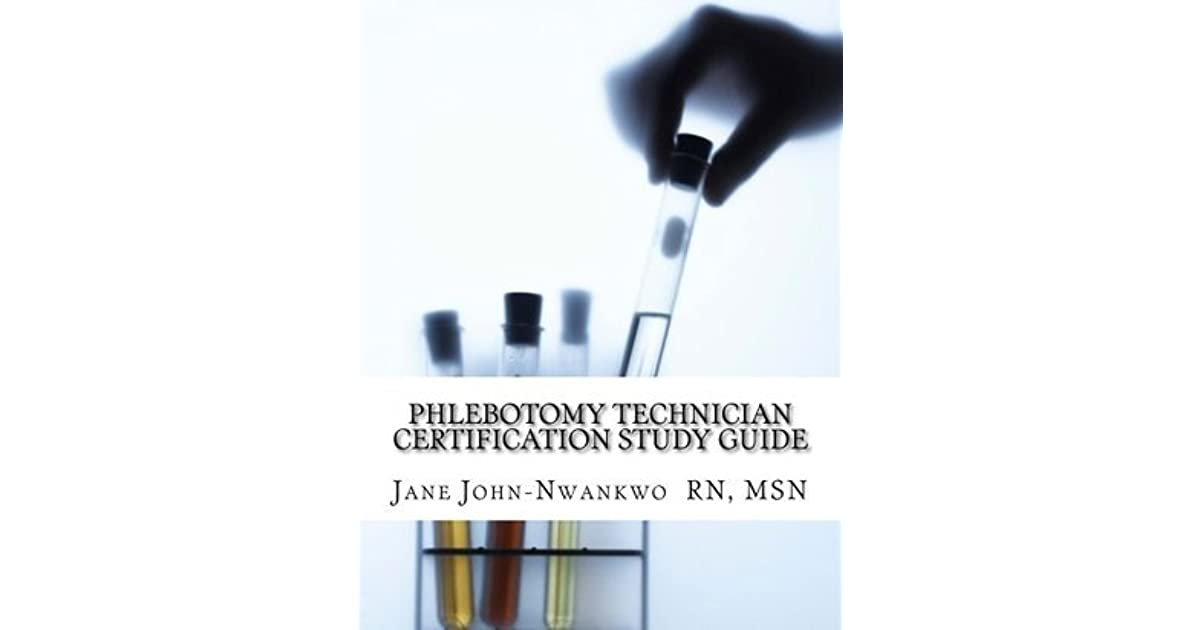 Phlebotomy Technician Certification Study Guide Phlebotomy