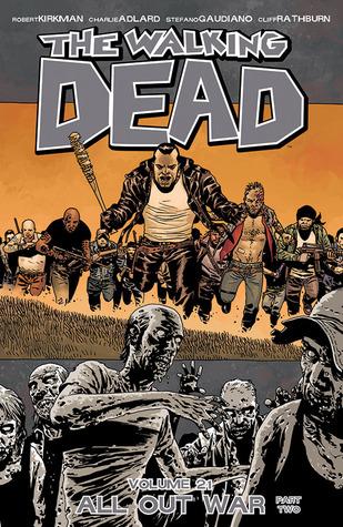 The Walking Dead, Vol. 21 by Robert Kirkman