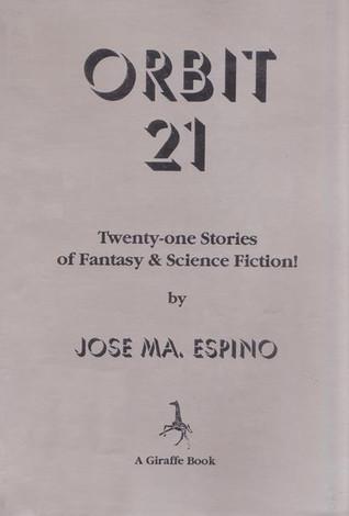 Orbit 21: Twenty-one Stories of Fantasy & Science Fiction!