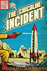 The Chicolini Incident by Robert Kroese