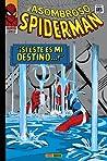 Marvel Gold: El Asombroso Spiderman tomo 2: ¡Si éste es mi destino...! (El Asombroso Spider-man Marvel Omnigold, #2)