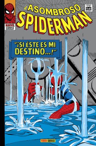 Marvel Gold: El Asombroso Spiderman tomo 2: ¡Si éste es mi destino...!