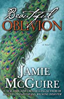 Beautiful Oblivion (The Maddox Brothers, #1)