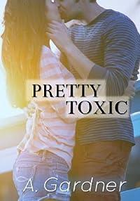 Pretty Toxic