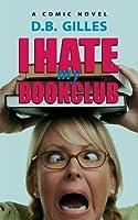 I Hate My Book Club