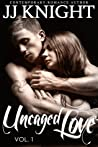 Uncaged Love, Volume 1