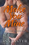 Make You Mine (The Rock Gods, #3)