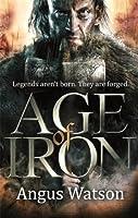Age of Iron (Iron Age, #1)