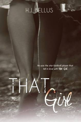 That Girl by H.J. Bellus