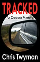 Tracked An Outback Mystery