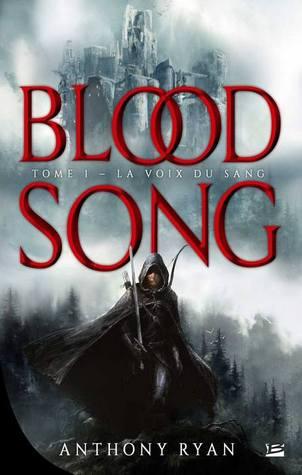 La Voix du sang (Blood song #1)