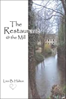 The Restaurant @ The Mill