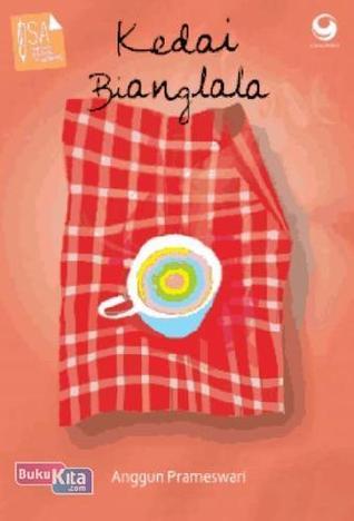 Kedai Bianglala by Anggun Prameswari