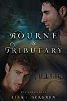 Bourne & Tributary (River of Time, #3.1 & #3.2)