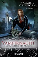 Vampirnacht (Otherworld / Sisters of the Moon, #12)