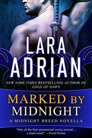 Marked by Midnight by Lara Adrian