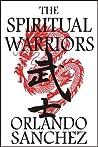 The Spiritual Warriors (Warriors of the Way #1)