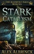 Stark Cataclysm (The Aliomenti Saga, #6)