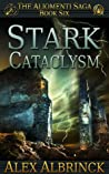 Stark Cataclysm (The Aliomenti Saga, #6)