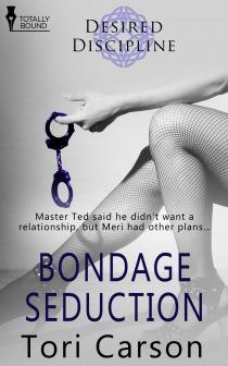 Bondage Seduction by Tori Carson