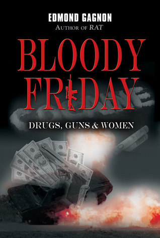 Bloody Friday by Edmond Gagnon