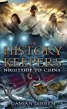 Night Ship To China (History Keepers, #3)