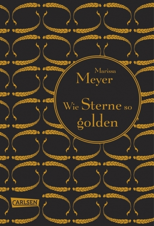 Wie Sterne so golden by Marissa Meyer
