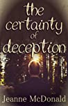The Certainty of Deception (The Truth in Lies Saga, #2)