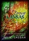 Forever Kansas by Julie Cassar