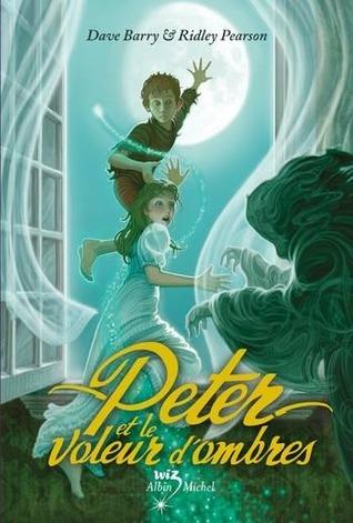 Peter Et Le Voleur D'ombres
