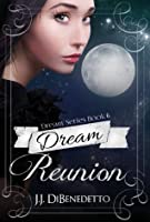 Dream Reunion (Dream, #6)