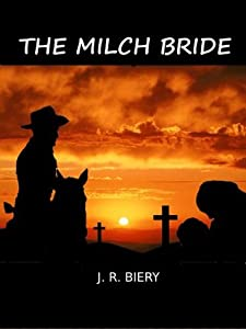 The Milch Bride (Western Wives, #1)