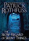 The Slow Regard o...