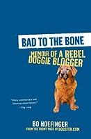 Bad to the Bone: