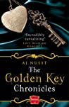 The Golden Key Chronicles by A.J. Nuest