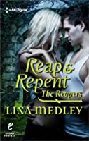 Reap & Repent (The Reapers, #1)