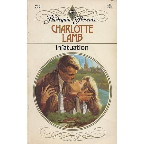 Infatuation by Charlotte Lamb