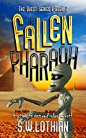 The Fallen Pharaoh (The Quest #3)