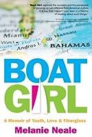 Boat Girl: A Memoir of Youth, Love, & Fiberglass