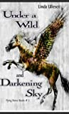 Under a Wild and Darkening Sky (Flying Horse Books, #3)