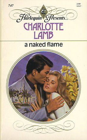 A Naked Flame by Charlotte Lamb