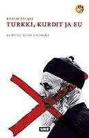 Turkki, kurdit ja EU