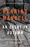 An Event in Autumn (Kurt Wallander, #9.5)