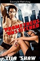 Prometheus Unstitched