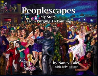Peoplescapes -- My Story From Purging To Painting