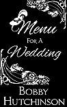 Menu For A Wedding (Women Who Dare, #3)